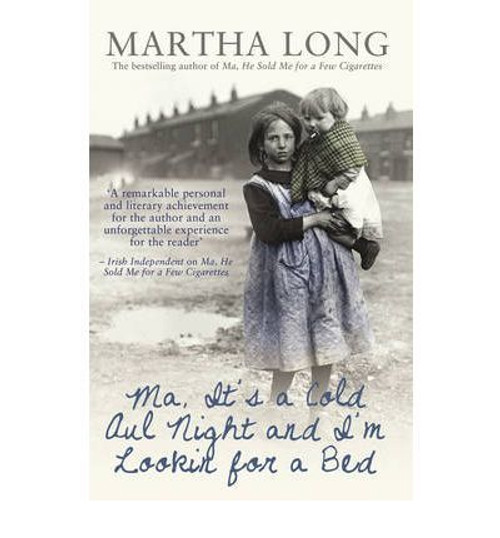Long, Martha / Ma, it's a Cold Aul Night an I'm Lookin for a Bed
