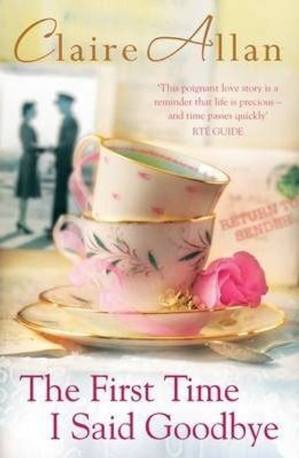 Allan, Claire / The First Time I Said Goodbye (Large Paperback)