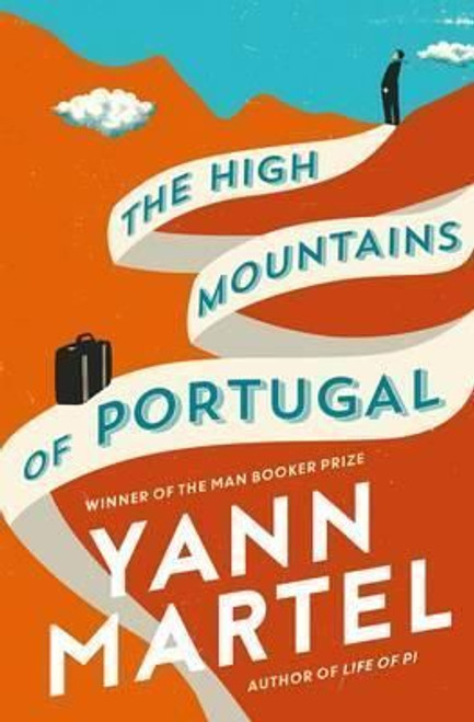 Martel, Yann / The High Mountains of Portugal (Large Paperback)