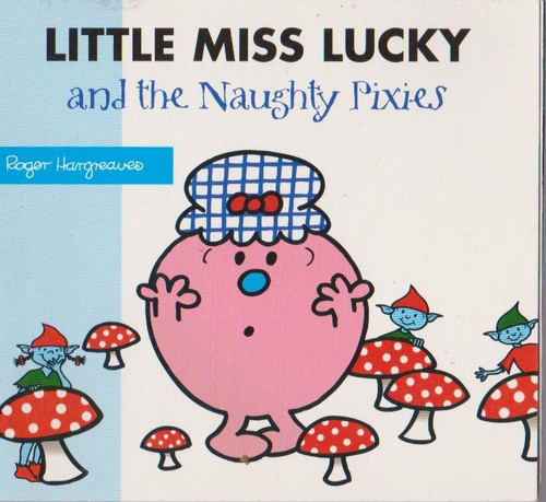 Mr Men and Little Miss, Little Miss Lucky and the Naughty Pixies