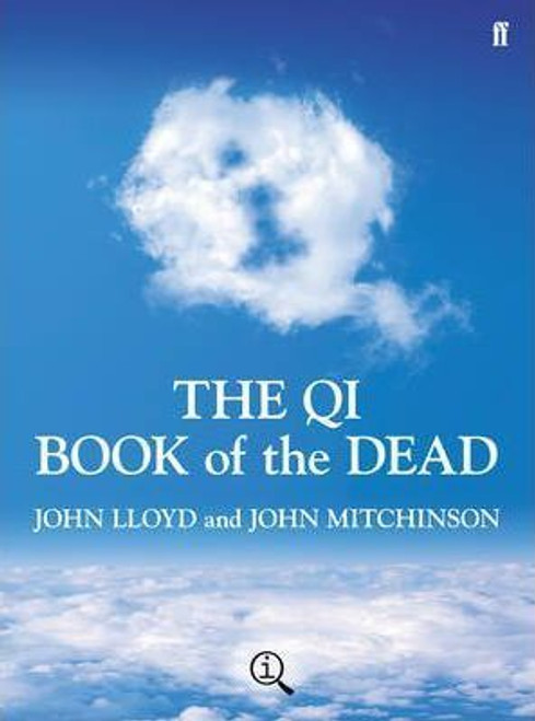 Lloyd, John / QI: The Book of the Dead: A Quite Interesting Book (Hardback)