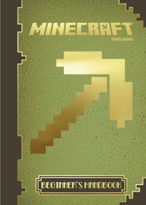 Minecraft: the Official Beginner's Handbook (Hardback)