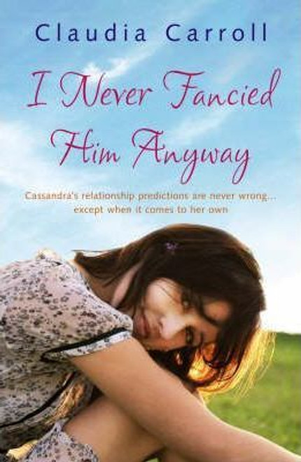 Carroll, Claudia / I Never Fancied Him Anyway (Large Paperback)