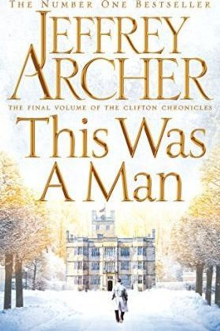 Archer, Jeffrey / This Was a Man ( Clifton Chronicles 7 )(Large Paperback)