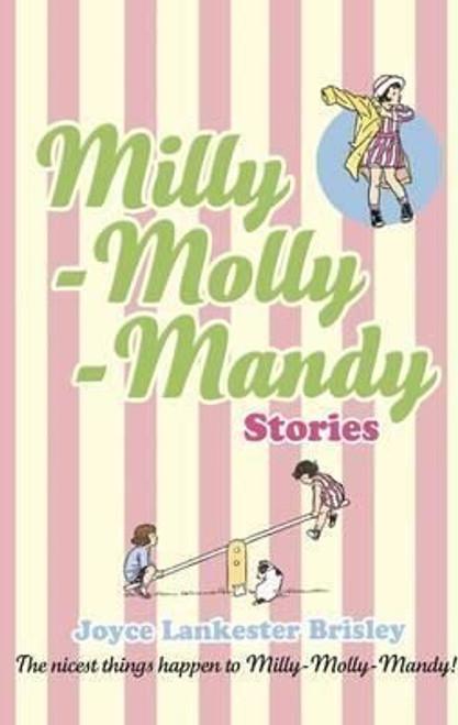 Brisley, Joyce Lankester / Milly-Molly-Mandy Stories