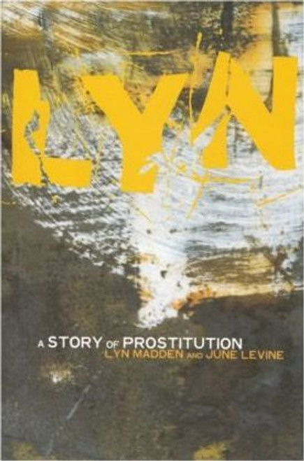 Madden, Lyn / A Story of Prostitution (Medium Paperback)