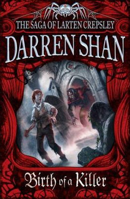 Shan, Darren / Birth of a Killer ( Larten Crepsley, Book 1 )