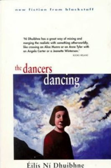 Eilis, Ni Dhuibhne / The Dancers Dancing (Medium Paperback)