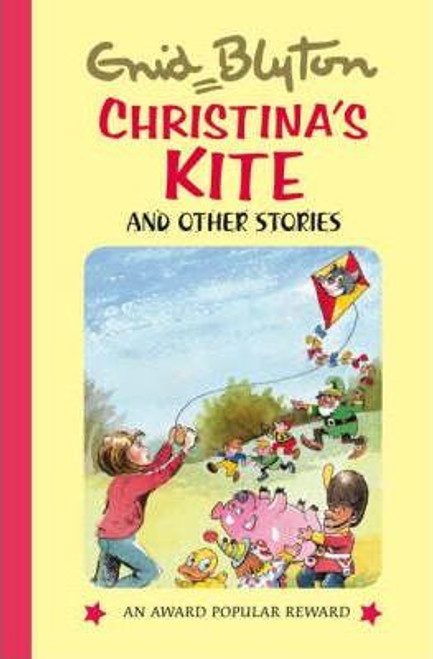 Blyton, Enid / Christina's Kite and Other Stories