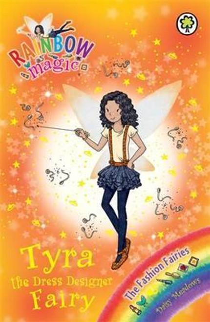Meadows, Daisy / Rainbow Magic: Tyra the Dress Designer Fairy