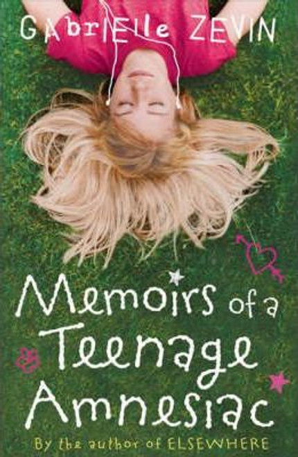Zevin, Gabrieile / Memoirs of a Teenage Amnesiac