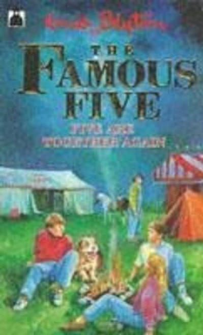 Blyton, Enid / The Famous Five, Five are Together Again