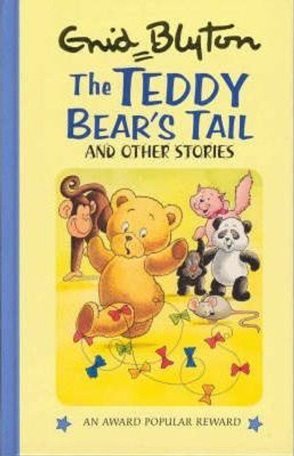 Blyton, Enid / The Teddy Bear's Tail and Other Stories