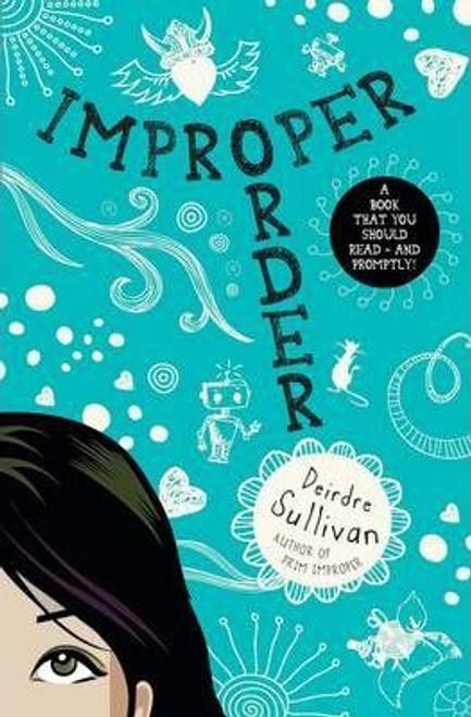 Sullivan, Deirdre / Improper Order