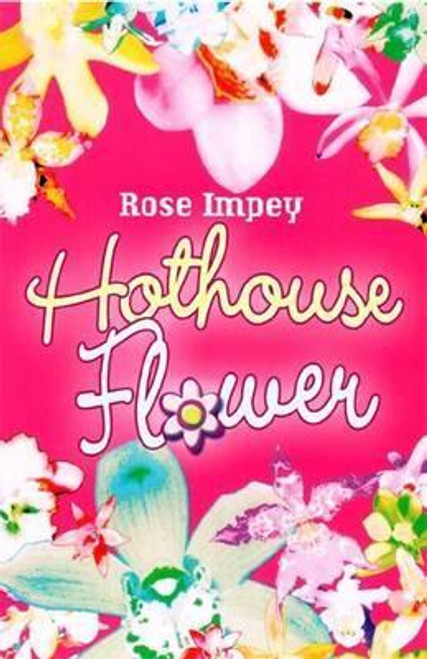 Impey, Rose / Hothouse Flower