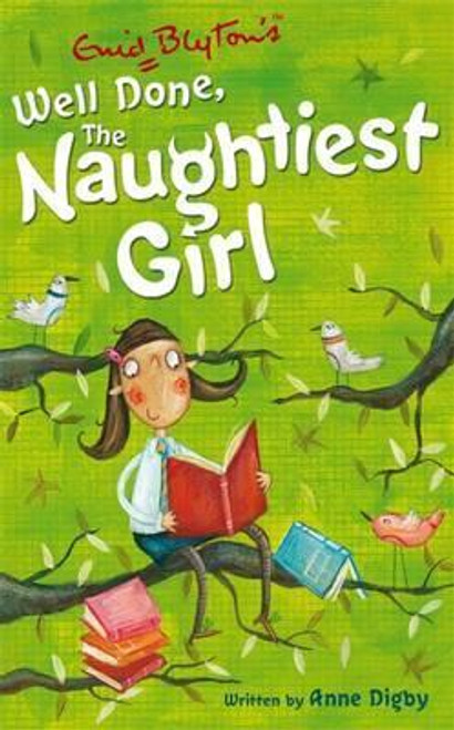 Blyton, Enid / Well Done the Naughtiest Girl