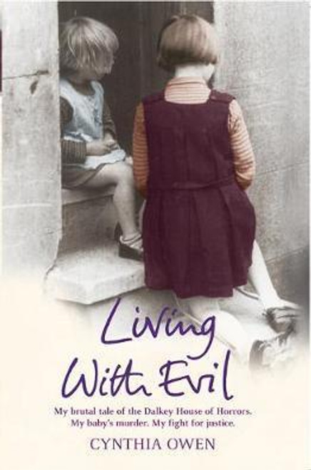 Owen, Cynthia / Living with Evil (Large Paperback)