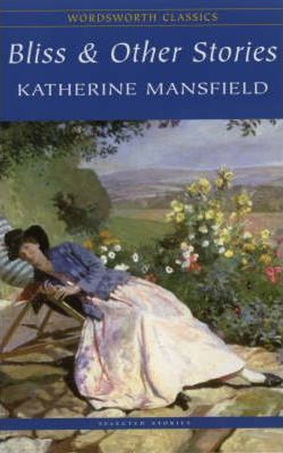 Mansfield, Katherine / Bliss