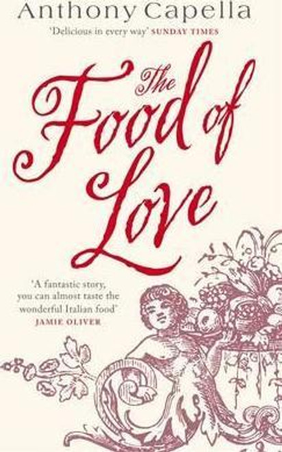 Capella, Anthony / The Food of Love