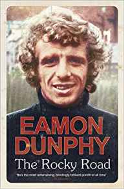 Dunphy, Eamon / The Rocky Road (Large Hardback)