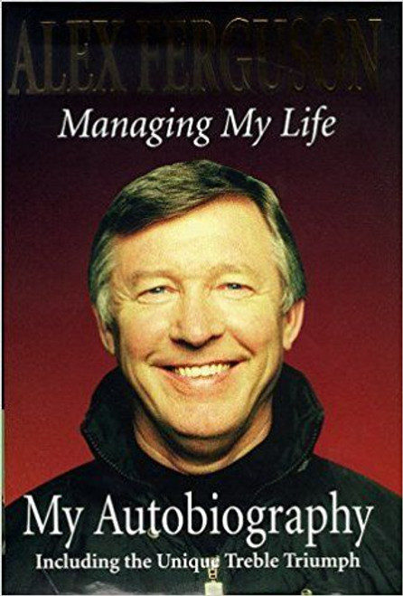 Ferguson, Alex / Managing My Life: My Autobiography (Large Hardback)