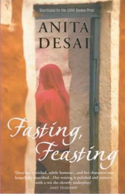 Desai, Anita / Fasting Feasting