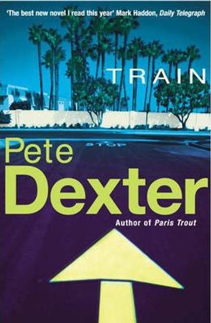 Dexter, Pete / Train