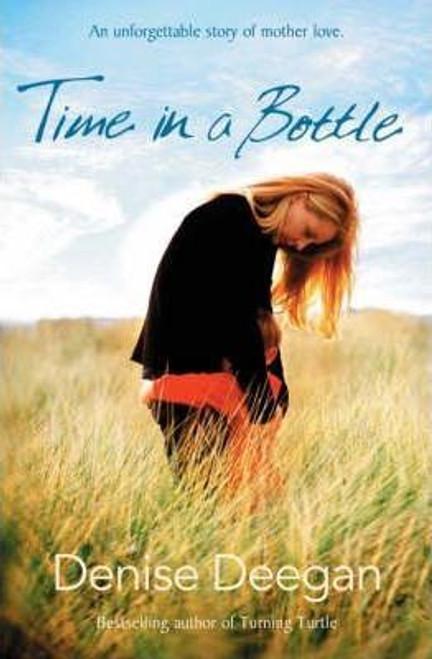 Deegan, Denise / Time in a Bottle