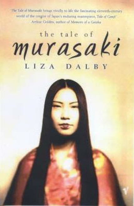 Dalby, Liza / The Tale of Murasaki