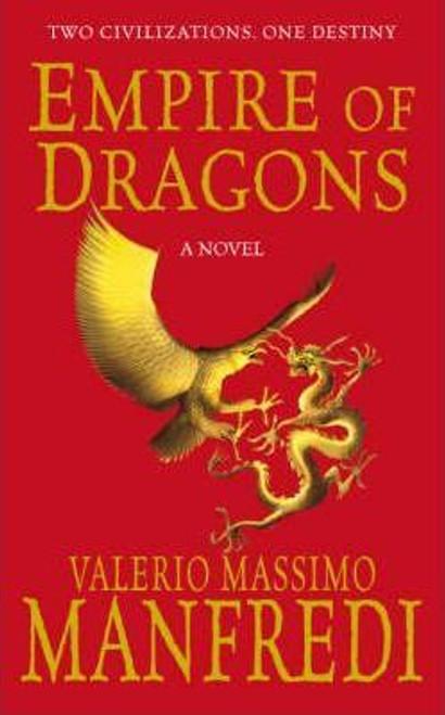 Manfredi, Valerio Massimo / Empire of Dragons
