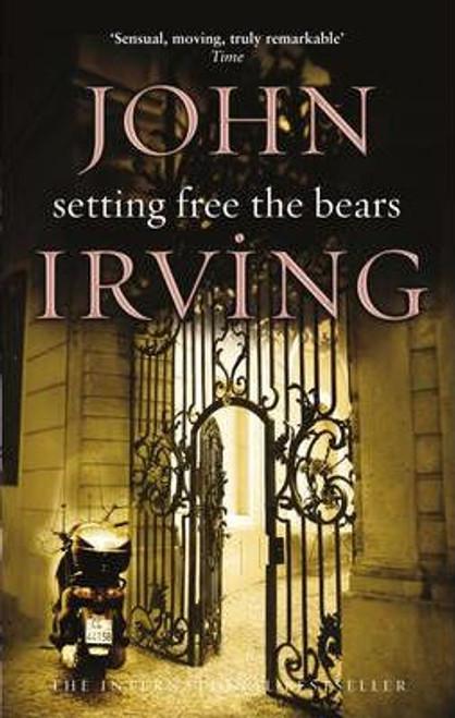 Irving, John / Setting Free the Bears