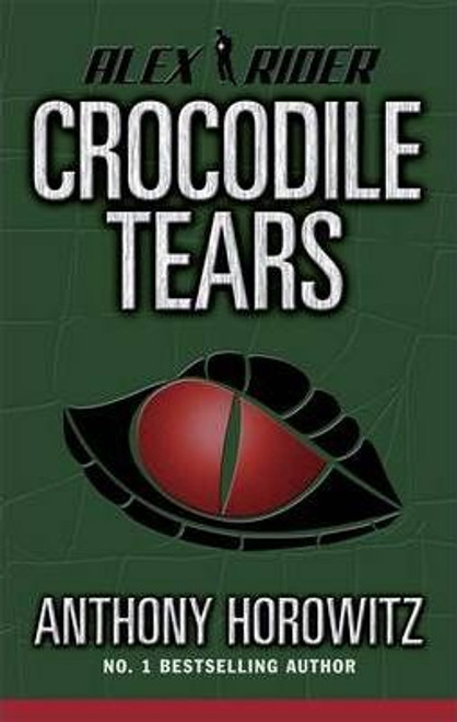 Horowitz, Anthony / Crocodile Tears (Hardback) ( Alex Rider Book 8 )