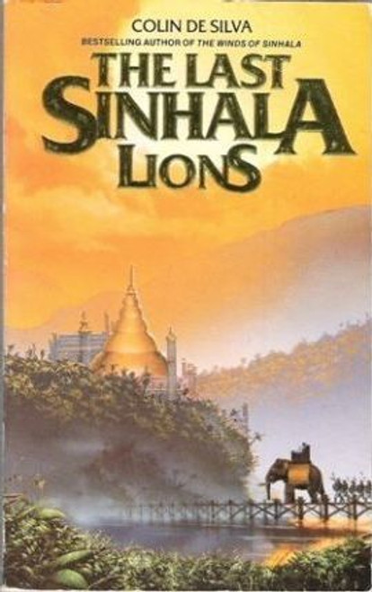 De Silva, Colin / Last Sinhala Lions