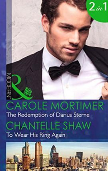 Mills & Boon / Modern / 2 in 1 / Redemption of Darius Sterne & To Wear His Ring Again