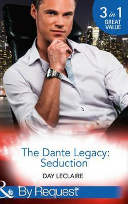 Mills & Boon / By Request / 3 in 1 / The Dante Legacy