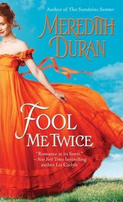 Duran, Meredith / Fool Me Twice