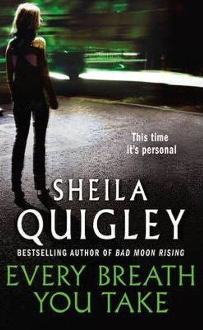 Quigley, Sheila / Every Breath You Take