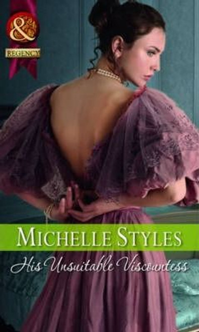 Mills & Boon / Regency / His Unsuitable Viscountess