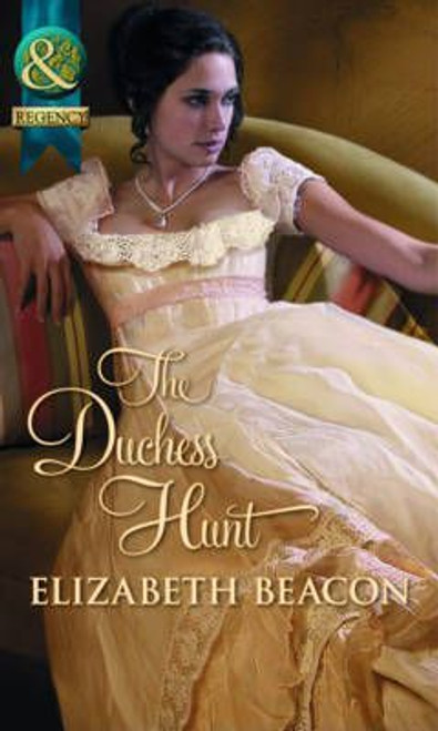 Mills & Boon / Regency / The Duchess Hunt