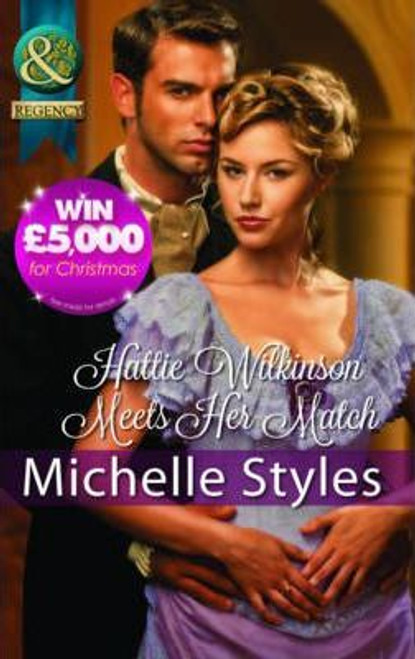 Mills & Boon / Regency / Hattie Wilkinson Meets Her Match