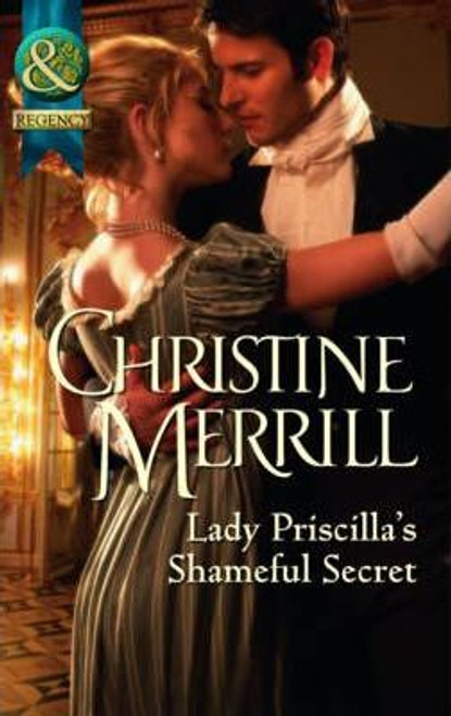 Mills & Boon / Regency / Lady Priscilla's Shameful Secret