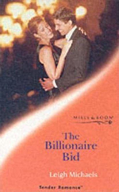 Mills & Boon / Tender Romance / The Billionaire Bid