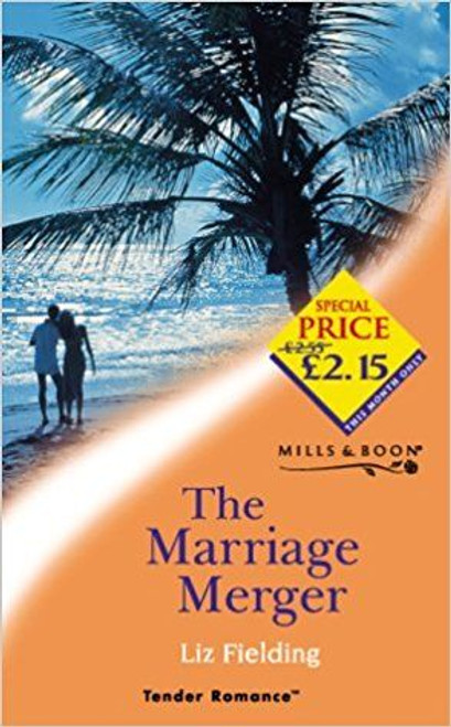 Mills & Boon / Tender Romance / The Marriage Merger