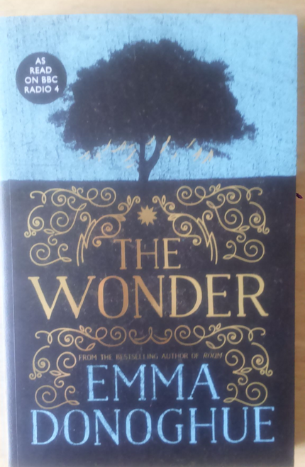 Donoghue, Emma - The Wonder - SIGNED Trade Paperback 1st Ed NEW