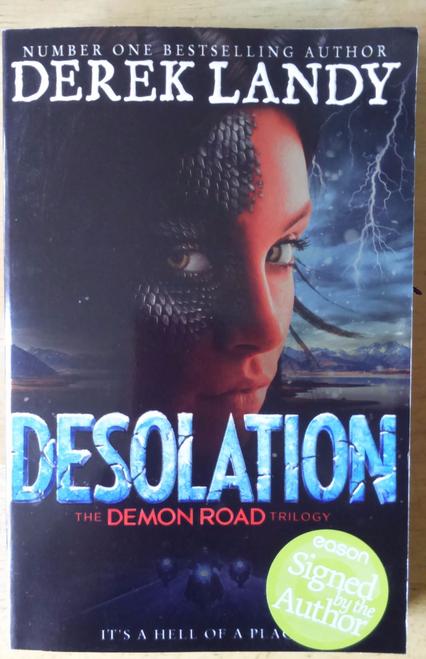Landy, Derek Signed  DESOLATION 1st Ed Paperback  Brand New