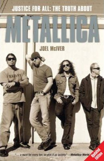 """McIver, Joel / Justice for All: The Truth About """"Metallica"""