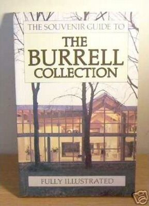Marks, Richard / Souvenir Guide to the Burrell Collection