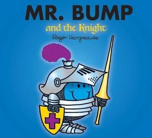 Mr Men and Little Miss, Mr. Bump and the Knight