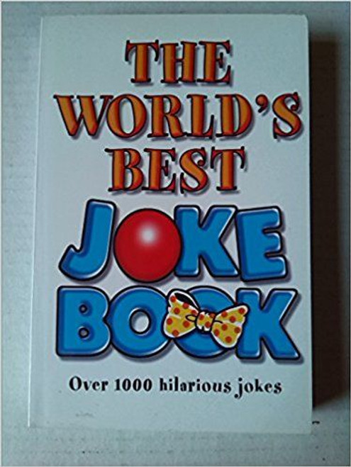The World's Best Joke Book