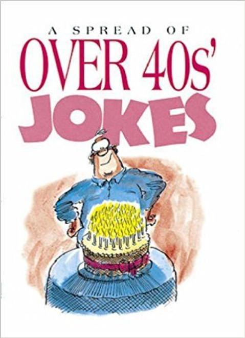 A Spread of Over-40's Jokes